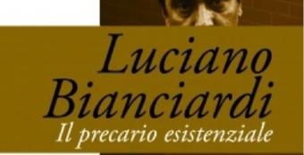 Perché leggere Luciano Bianciardi, Il precario esistenziale, a cura di Gian Paolo Serino?